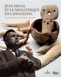 Jean Arnal et le néolithique en Languedoc
