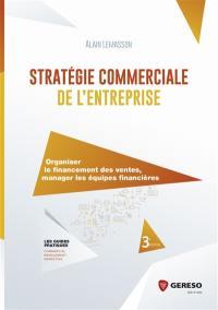 Stratégie commerciale de l'entreprise