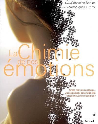 La chimie de nos émotions