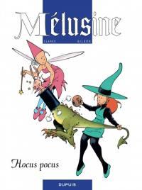 Mélusine. Volume 7, Hocus pocus
