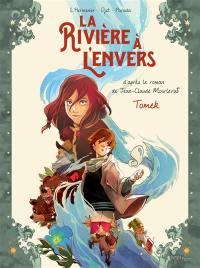 La rivière à l'envers. Volume 1, Tomek