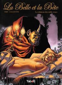 La Belle et la Bête. Volume 1, Le château de roses