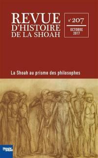Revue d'histoire de la Shoah. n° 207, Des philosophes face à la Shoah