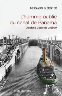 L'homme oublié du canal de Panama