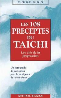 Les 108 préceptes du taïchi