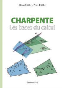 Charpente, Les bases du calcul