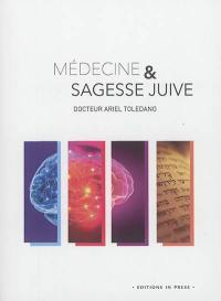 Médecine & sagesse juive