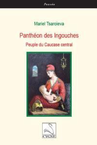 Panthéon des Ingouches : peuple du Caucase central