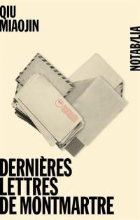 Dernières lettres de Montmartre