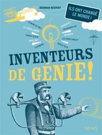 Inventeurs de génie !
