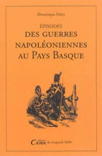 Episodes des guerres napoléoniennes au Pays basque
