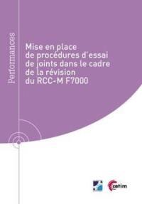 Mise en place de procédures d'essai de joints dans le cadre de la révision du RCC-M F7000