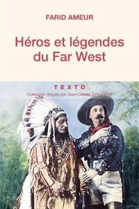 Héros et légendes du Far West