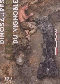 Dinosaures : les géants du vignoble