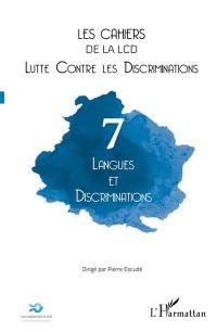 Cahiers de la LCD (Les). n° 7, Langues et discriminations
