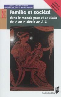 Famille et société dans le monde grec et en Italie du Ve au IIe siècle av. J.-C.