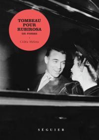 Tombeau pour Rubirosa : un roman