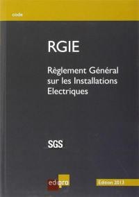 Règlement général sur les installations électriques : RGIE