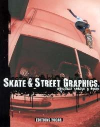 Skate et street graphics