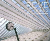 Rêve de gares : une odyssée mondiale