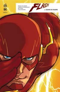 Flash. Volume 1, Coups de foudre