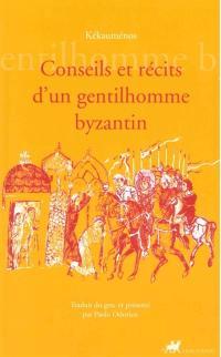 Conseils et récits d'un gentilhomme byzantin