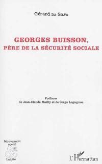 Georges Buisson, père de la Sécurité sociale