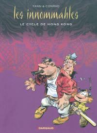 Les Innommables, Le cycle de Hong-Kong