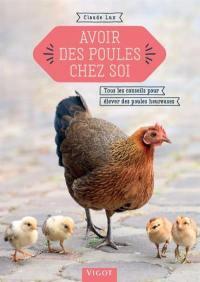 Avoir des poules chez soi