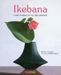 Ikebana : l'art floral au fil des saisons