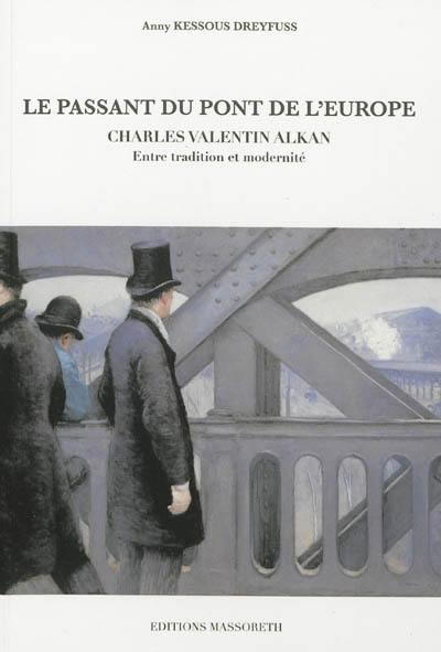 Le passant du Pont de l'Europe