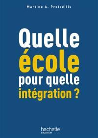 Quelle école pour quelle intégration ?