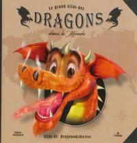 Le grand atlas des dragons dans le monde