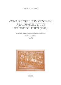 Praelectio et commentaire à la silve Rusticus d'Ange Politien (1519)