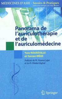 Panorama de l'auriculothérapie et de l'auriculomédecine