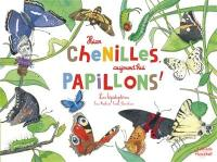 Hier chenilles, aujourd'hui papillons ! : les lépidoptères