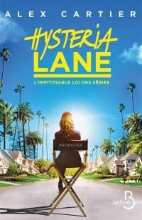 Hysteria Lane : l'impitoyable loi des séries