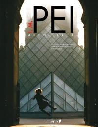 I. M. Pei, architecte