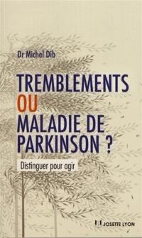 Tremblements ou maladie de Parkinson ?