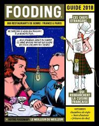 Fooding 2018 : guide France & Paris : ces chefs étrangers... qui rebranchent la cuisine française