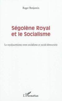 Ségolène Royal et le socialisme