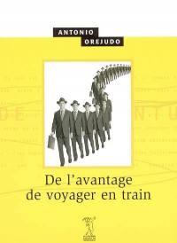 De l'avantage de voyager en train