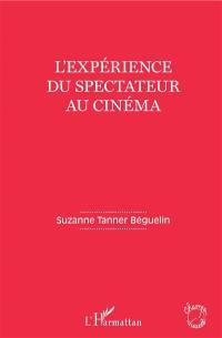 L'expérience du spectateur au cinéma