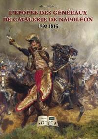 L'épopée des généraux de cavalerie de Napoléon