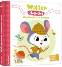 Walter cherche mademoiselle Fanfan