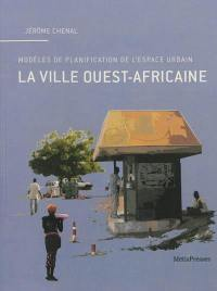 La ville ouest-africaine