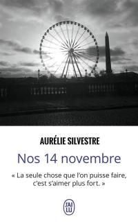 Nos 14 novembre : récit