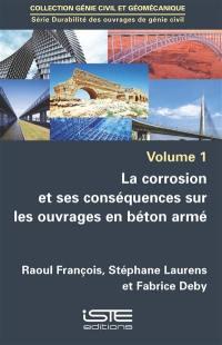 La corrosion et ses conséquences sur les ouvrages en béton armé
