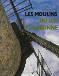 Les moulins du Lot-et-Garonne