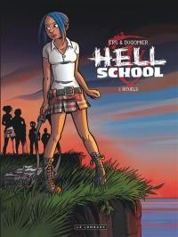 Hell school. Volume 1, Rituels